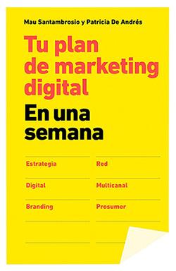 plan marketing digital Tu plan de Marketing Digital en una semana