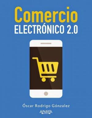 comercio electronico 2 0 e1409415017115 Comercio Electrónico 2.0